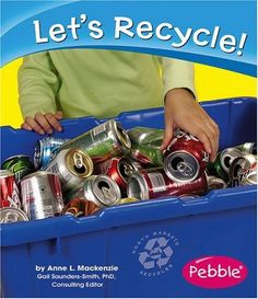 Let's Recycle! (Caring for the Earth) « Build Better Bridges
