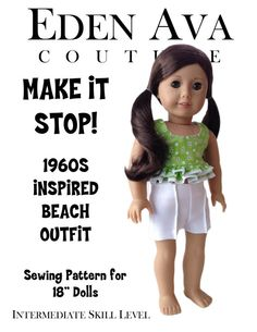 "Eden Ava Couture 1960s Make It Stop Beach Outfit Pattern for 18"" American Girl Doll on Etsy, $3.99 cloch hat, girl doll, ava coutur, hat patterns, eden ava, cloche hats, doll shoe, sewing patterns, american girls"