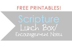 Lunch Box Notes for Back to School + Encouraging Scripture