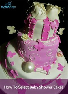 How do select #baby shower #cake ideas. Tell us if you have more tips!