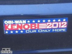 Obi-Wan Kenobi 2012:  Our Only Hope!  [pic]