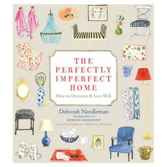 The Perfectly Imperfect Home Book.