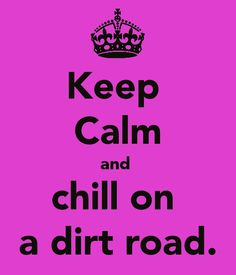 chillen' on  dirt road