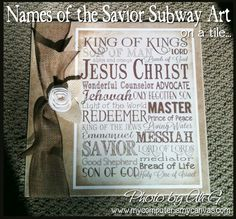 Names of the Savior Subway Art printable moutned on a tile - perfect Christmas gift idea! #mycomputerismycanvas