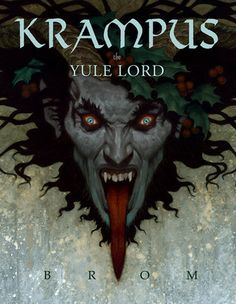 kringle and krampus | Brom's new dark fantasy book featuring Krampus, the Christmas Devil ...