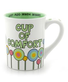 'Cup of Comfort' Mug - add some flavored tea bags or hot chocolate in a clear bag with a bow and place it inside the cup. Give it as a gift to someone that you know is going through a hard time