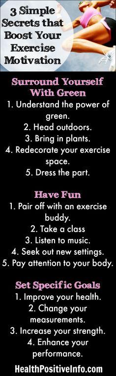 3 Simple Secrets that Boost Your Exercise Motivation ~ http://healthpositiveinfo.com/3-simple-secrets-that-boost-your-exercise-motivation.html