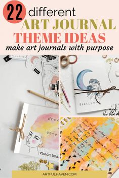 Create themed art journals, each with specific purpose and explore your creativity even more with these 22 art journal theme ideas. #artjournal #artjournaling #artjournalthemeideas