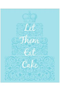 Let Them Eat Cake Sign - Beyond the Rack