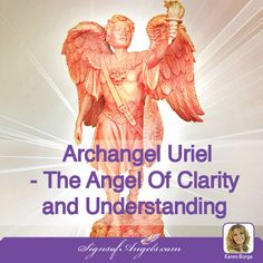 Archangel Uriel - The Angel Of Clarity and Understanding