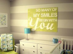 Love this saying! Love this room!