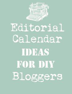 The Graphics Fairy - DIY: Editorial Calendar Ideas for DIY Bloggers