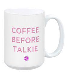 Coffee before Talkie  http://rstyle.me/~1hRLG