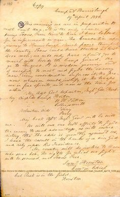 Sam Houston's notes from camp at Harrisburgh, 19th April 1836, two mornings before the battle at San Jacinto ~ from Texas State Library & Archives Commission