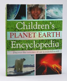 Jarrett would love this  Take a look at this Children's Planet Earth Encyclopedia by Parragon on #zulily today!