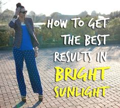 How to shoot In Bright Sunlight