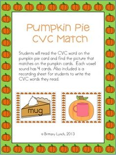 Pumpkin Pie CVC Match - 4 cards per vowel & a worksheet to hold kids accountable or differentiate