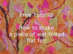 how to make flat felt - wet felting