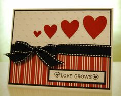 handmade Valentine ... Love Grows ... like how the sentiment is respresented in the design ...