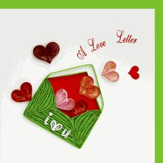 Quilling Card 1564 A Love Letter