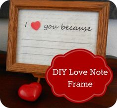 """easy DIY Valentine's Day gift for a husband or boyfriend, or cute decor for your home: """"I love you because"""" note in a frame"""