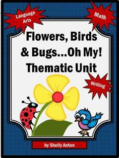 I <3 Teachers Pay Teachers! This 52 page spring thematic unit features flowers, birds, and bugs...oh my! The unit focuses on language arts, math and writing skills.