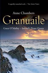Ireland's Pirate Queen: The True Story of Grace O'Malley - Anne Chambers