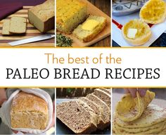 The best Paleo Bread Recipes #paleo #breakfast #bread
