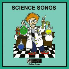 Great songs to teach science set to popular tunes