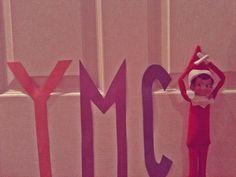 Elf on the Shelf idea - Elf YMCA This just made me laugh