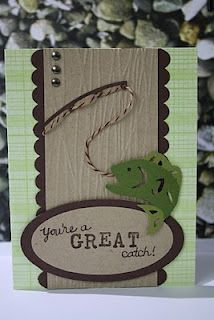 """You're a Great Catch!"" Handmade card. Great for Father's Day happy birthdays, father day, masculine cards, valentine cards, challeng, fishing poles, fathers day cards, gone fishing, spotlight sunday"