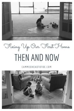 Fixing Up Our First Home: Then and Now  Recreating old photos in our first home Home Before and After Photos Fixer Upper Home Renovation