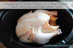 Detailed tutorial on preparing and cooking a whole chicken in a slow cooker {super easy and affordable} | Great photos showing how to make your own overnight broth after chicken is cooked, too.
