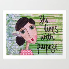 Coco's Closet- She Lives with Purpose Art Print by Coco's Closet - $19.00