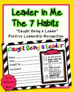 "Leader in Me-The 7 Habits- ""Caught Being a Leader"" positive leadership reinforcement"