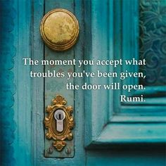 Accept your troubles