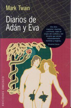 Diarios de Adán y Eva. Twain, Mark.