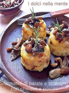 Sformatini di patate e scalogno con chiodini e porcini
