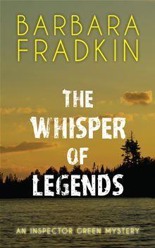 The Whisper of Legends - An Inspector Green Mystery by Barbara Fradkin. #Kobo #eBook