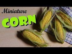 Miniature Corn On The Cob - Polymer Clay Tutorial - YouTube