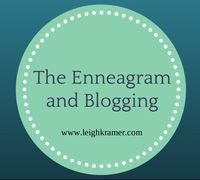 The Enneagram and Blogging: A Series (Leigh Kramer)
