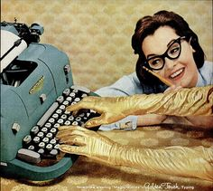 "Now - like wearing ""Magic Gloves"" - Golden Touch Typing - 1960s  Underwood typewriter advertisement."