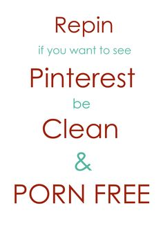 A petition to keep Pinterest free from profanity and pornography.