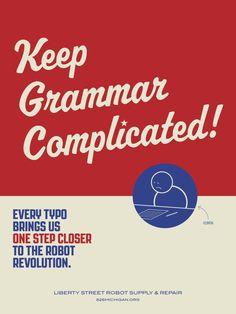 Keep grammar complicated.