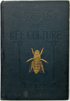 ABC of Bee Culture. A handy manual for outdoor enthusiasts most beautifully adorned.