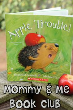 Mommy and Me Book Club: Apple Trouble