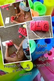 Praises of a Wife and Mommy: Pool Noodle Sight Words