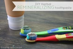 How To Make An Herbal Remineralizing Toothpaste Even When You're Pressed For Time   GrowingUpHerbal.com - this is an easy, tasty, herbal way to make a remineralizing toothpaste for your kids. Use it as a powder or as a paste... it's your call mama!
