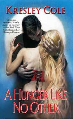 A Hunger Like No Other & the whole Immortals After Dark series