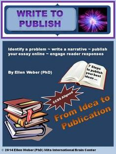 Students love to write for readers, and to see their essays in print. This unit of 7 complete write-to-publish lessons includes actual marke...